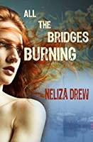 All the Bridges Burning (Davis Groves Book 1)