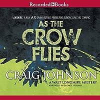 As The Crow Flies (Walt Longmire, #8)
