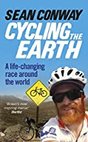 Cycling the Earth: A Life-changing Race Around the World
