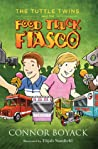 The Tuttle Twins and the Food Truck Fiasco (Tuttle Twins, #4)