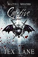 Captive (Beautiful Monsters #1)