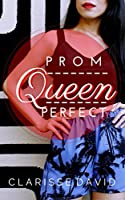 Prom Queen Perfect
