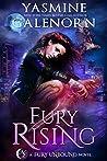 Fury Rising (Fury Unbound #1)