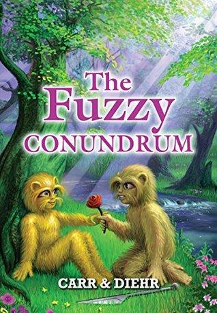 The Fuzzy Conundrum (Little Fuzzy Book 6)