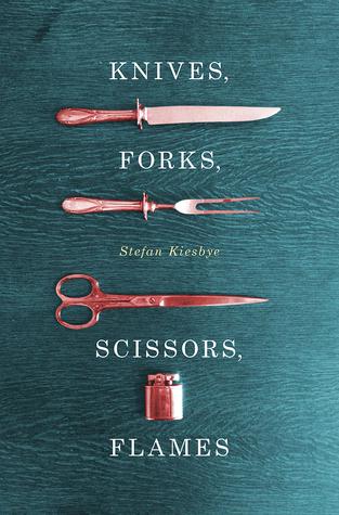 Knives, Forks, Scissors, Flames
