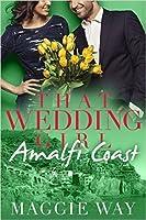 Amalfi Coast (The Wedding Girl #2)