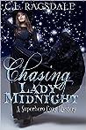 Chasing Lady Midnight (Chasing Lady Midnight #1)