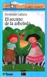 El secreto de la arboleda by Fernando Lalana
