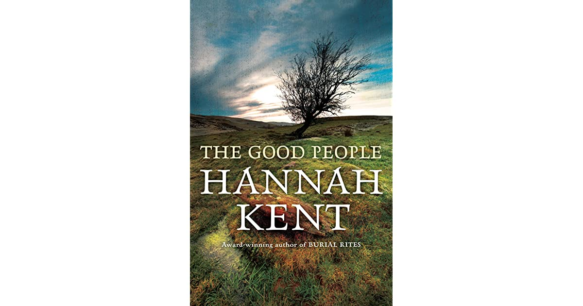 The Good People by Hannah Kent 32cabf72024