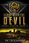 Dance with the Devil (Urban Dragon, #3)