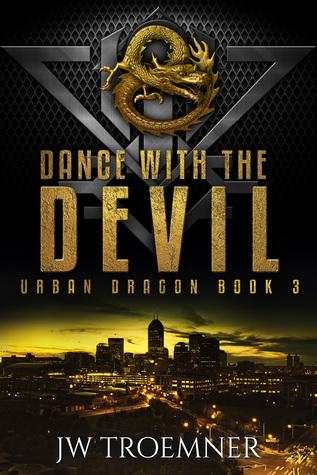 Dance with the Devil (Urban Dragon, #3)
