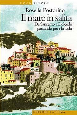 Il mare in salita by Rosella Postorino