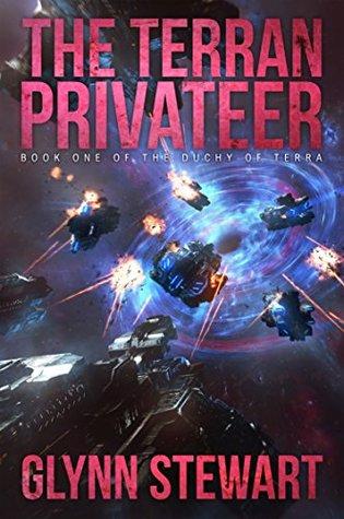 The Terran Privateer (Duchy of Terra, #1)