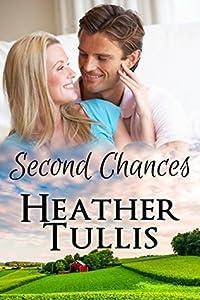 Second Chances: Love in Juniper Ridge (Carver Ranch #1)
