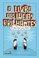 O livro das ideias brilhantes: e o que fazer para tê-las