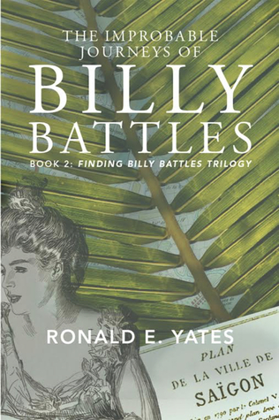 Ebook The Lost Years Of Billy Battles Finding Billy Battles Trilogy 3 By Ronald E Yates