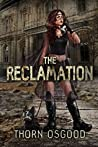 The Reclamation (The School of Ancestral Guidance Saga Book 1)