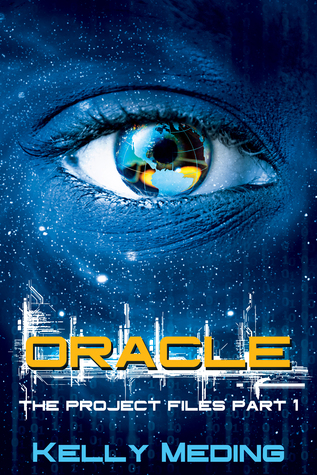Oracle (The Project Files #1)