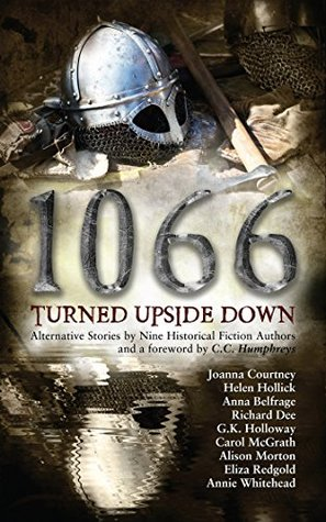 1066 Turned Upside Down by Joanna Courtney