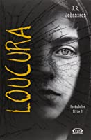 Loucura (Sonâmbulos, #3)