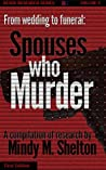 From Wedding to Funeral: Spouses who Murder (Ready Research Book 5)