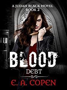 Blood Debt (Judah Black, #2)