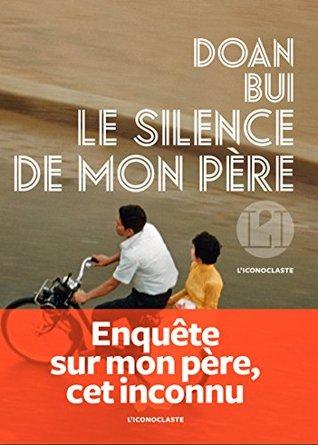 Le Silence de mon père by Doan Bui