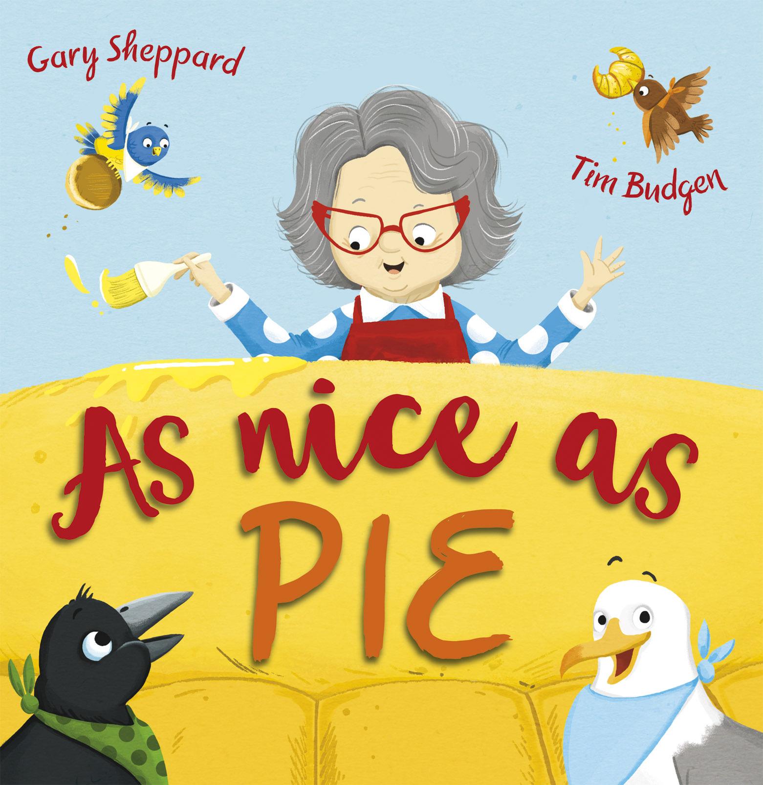 As Nice as Pie Gary Sheppard