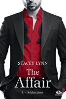 Séduction (The Affair, #1)