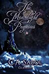 The Moonlight Pegasus (The Moonlight Pegasus, #1)