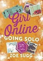Going Solo (Girl Online, #3)