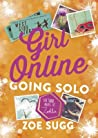 Going Solo (Girl Online, #3)