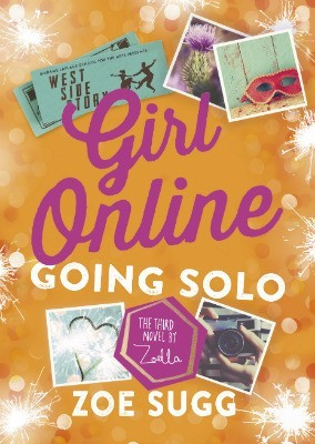 Girl Online Going Solo (Girl Online, #3)