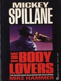 The Body Lovers (Mike Hammer, #10)