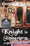 Knight in Shining Apron (An Appleton, WV Romantic Mystery, #2)