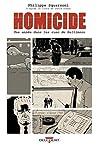 Homicide, une année dans les rues de Baltimore T01 : 18 janvier - 4 février 1988