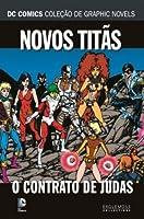 Novos Titãs: O Contrato de Judas (DC Comics Coleção de Graphic Novels, #20)