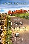 Plain Missing (Amish Mystery, #4)