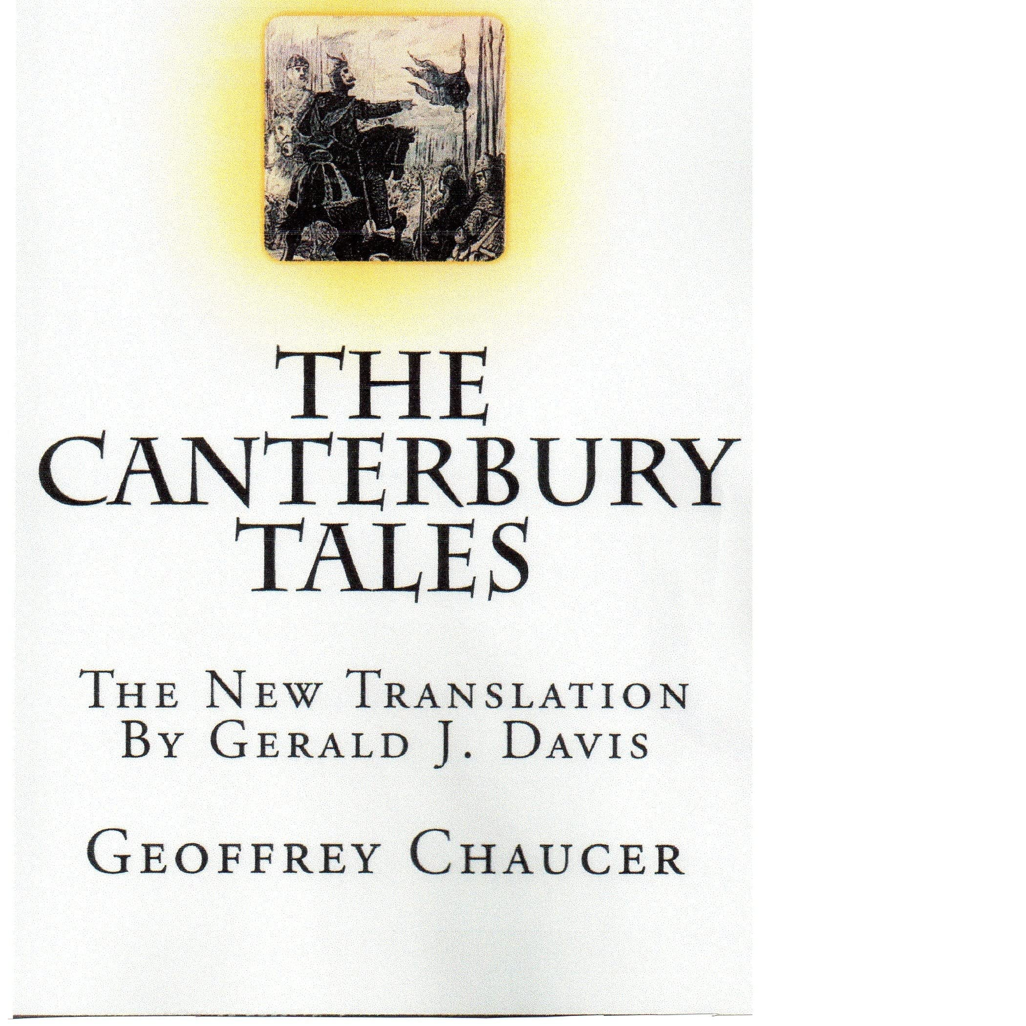 an analysis of the novel canterbury tales by geoffrey chaucer Canterbury tales, general prologue later used as the second nun's tale in the canterbury tales chaucer was named here bygynneth the book of the tales of.