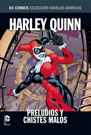 Harley Quinn: Preludios y chistes malos