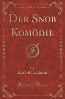 Der Snob, Komodie