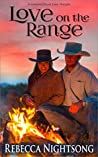 Love on the Range: A Christian Western Romance (Looking Glass Lake, #0.5)