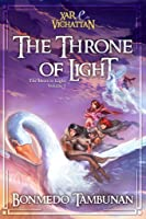 Xar & Vichattan - The Throne of Light (The Heirs to Light Series Vol. 1)