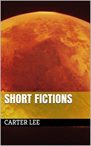 Short Fictions
