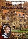 MURDER AT MORLAND MANOR: A Juliette Abbott Regency Mystery (Juliette Abbott Regency Mystery Series Book 1)