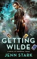 Getting Wilde (Immortal Vegas, #1)