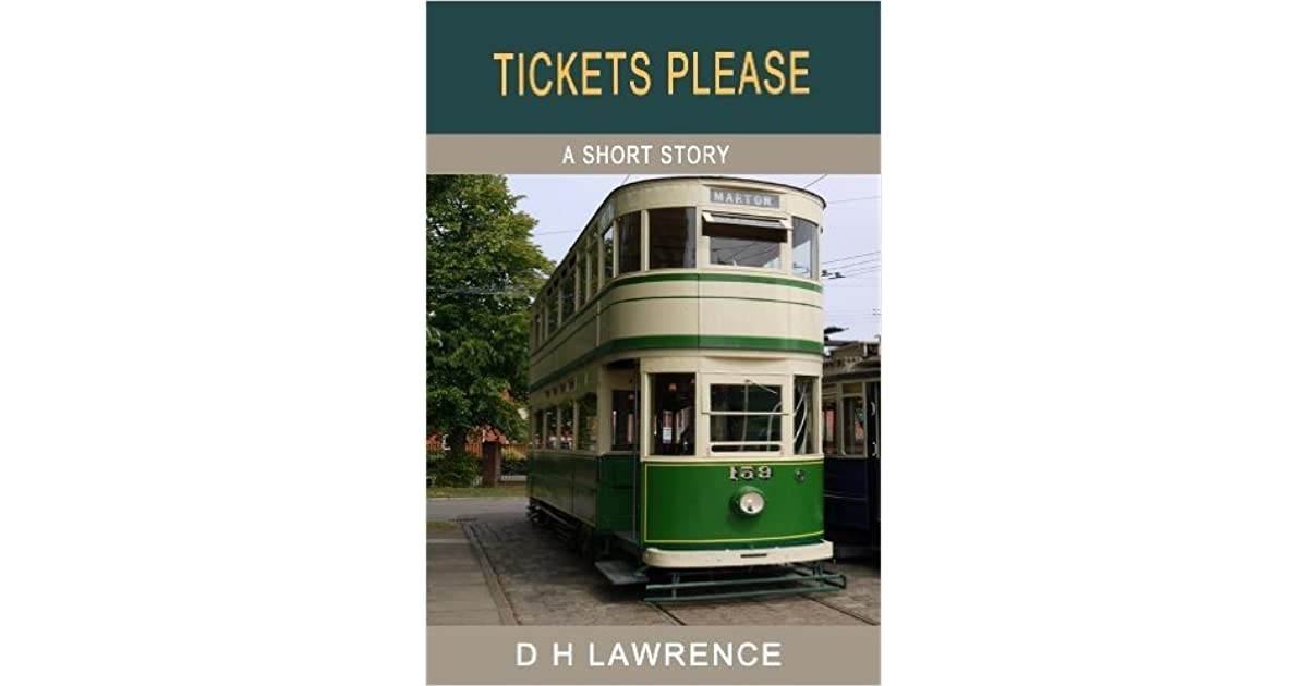 tickets please dh lawrence summary