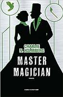 Master Magician (The Paper Magician Trilogy, #3)