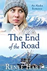 The End of the Road (Women's Adventure in Alaska #3)
