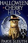 Halloween in Cherry Hills (Cozy Cat Caper Mystery, #7)